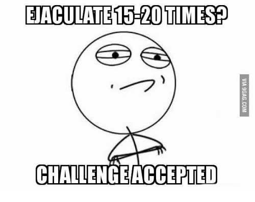 eaculate1 20 timesp challengeaccepted 15027904 🔥 25 best memes about vasectomy meme vasectomy memes