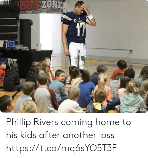 Phillip: EADS ZONE  a  @nfirayinkle Phillip Rivers coming home to his kids after another loss https://t.co/mq6sYO5T3F