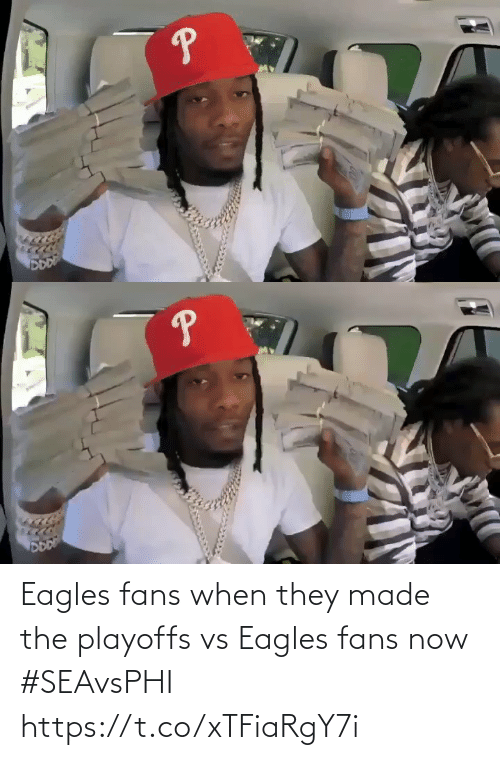 playoffs: Eagles fans when they made the playoffs vs Eagles fans now #SEAvsPHI https://t.co/xTFiaRgY7i