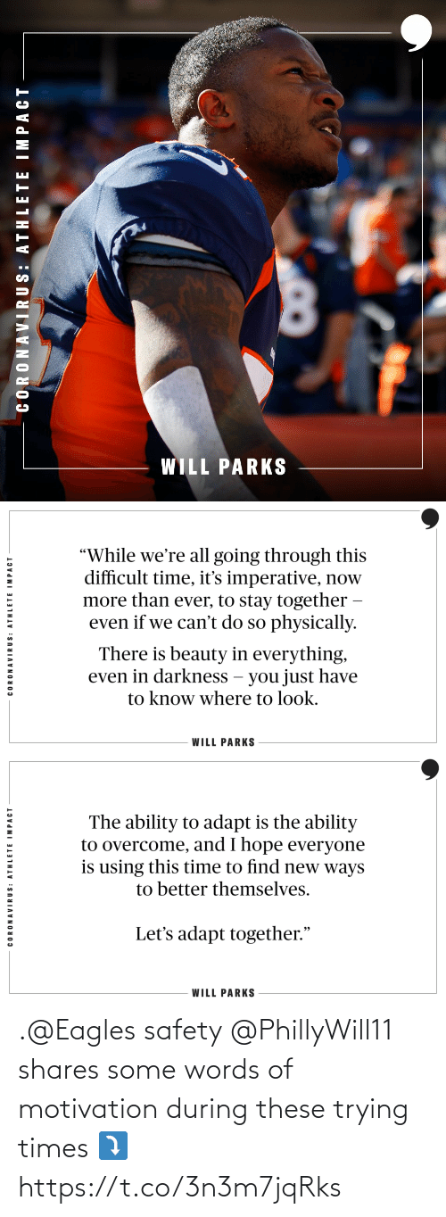 motivation: .@Eagles safety @PhillyWill11 shares some words of motivation during these trying times ⤵️ https://t.co/3n3m7jqRks