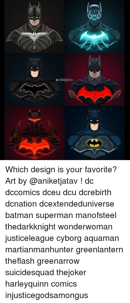 Supermane: eanikejatav Which design is your favorite? Art by @aniketjatav ! dc dccomics dceu dcu dcrebirth dcnation dcextendeduniverse batman superman manofsteel thedarkknight wonderwoman justiceleague cyborg aquaman martianmanhunter greenlantern theflash greenarrow suicidesquad thejoker harleyquinn comics injusticegodsamongus