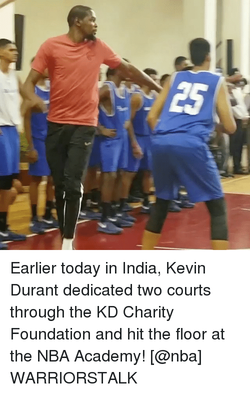Basketball, Golden State Warriors, and Kevin Durant: Earlier today in India, Kevin Durant dedicated two courts through the KD Charity Foundation and hit the floor at the NBA Academy! [@nba] WARRIORSTALK