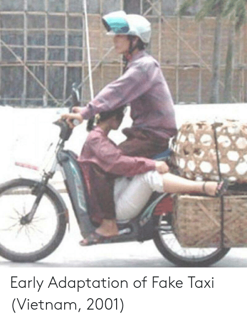 adaptation: Early Adaptation of Fake Taxi (Vietnam, 2001)