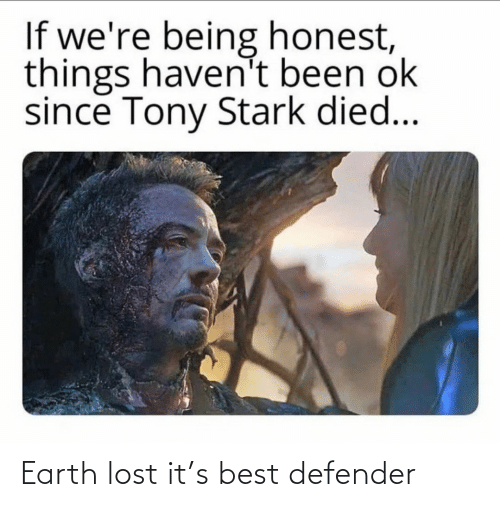 Earth: Earth lost it's best defender