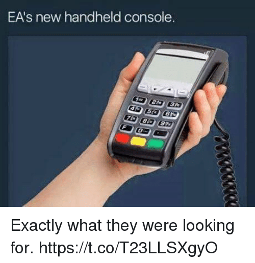 Video Games, Looking, and They: EA's new handheld console. Exactly what they were looking for. https://t.co/T23LLSXgyO