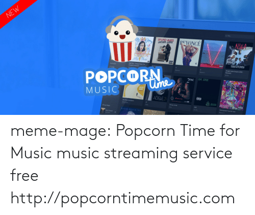 Popcorn: eases  ER  N.MA  Katy Pery-Teenage Dream The  Conplete Coefection  Struight Outta Conpton (2002  POPCORN  MUSIC  Beyonce  NWA  PAC OR.ORE  ADELE2  2001  21  uno M  All Eyez On Me  2001  Now Playli  Track By Track  ELLIE GOULDING  Movin Aroud meme-mage:  Popcorn Time for Music music streaming service free http://popcorntimemusic.com