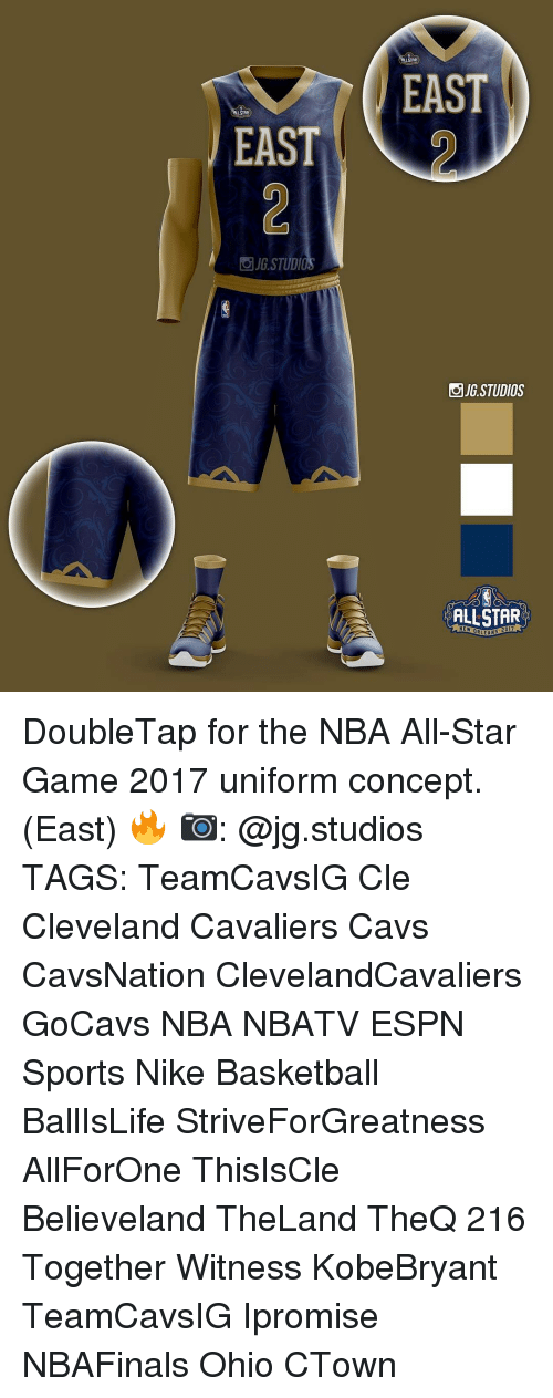 All Star, Cavs, and Cleveland Cavaliers: EAST  STUDI  EAST  JG STUDIOS  ALLSTAR  NEW DR  ANS DoubleTap for the NBA All-Star Game 2017 uniform concept. (East) 🔥 📷: @jg.studios TAGS: TeamCavsIG Cle Cleveland Cavaliers Cavs CavsNation ClevelandCavaliers GoCavs NBA NBATV ESPN Sports Nike Basketball BallIsLife StriveForGreatness AllForOne ThisIsCle Believeland TheLand TheQ 216 Together Witness KobeBryant TeamCavsIG Ipromise NBAFinals Ohio CTown