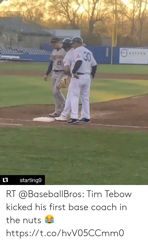 Tim Tebow: EASTERN  t1 starting9 RT @BaseballBros: Tim Tebow kicked his first base coach in the nuts 😂 https://t.co/hvV05CCmm0