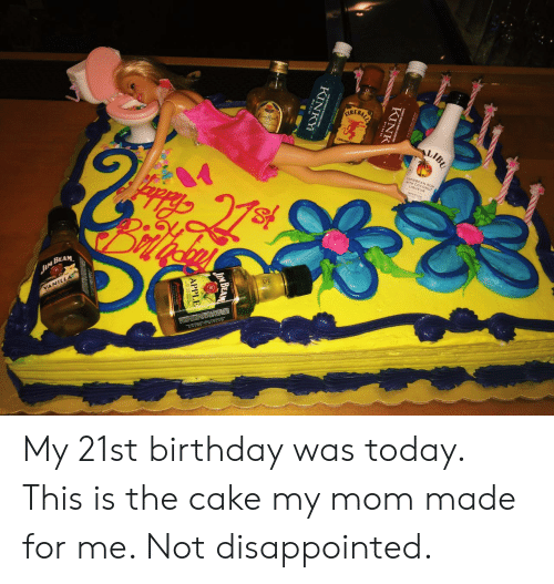 21st Birthday: EBAL  LIB  WITH COCONUT  BEAM. My 21st birthday was today. This is the cake my mom made for me. Not disappointed.