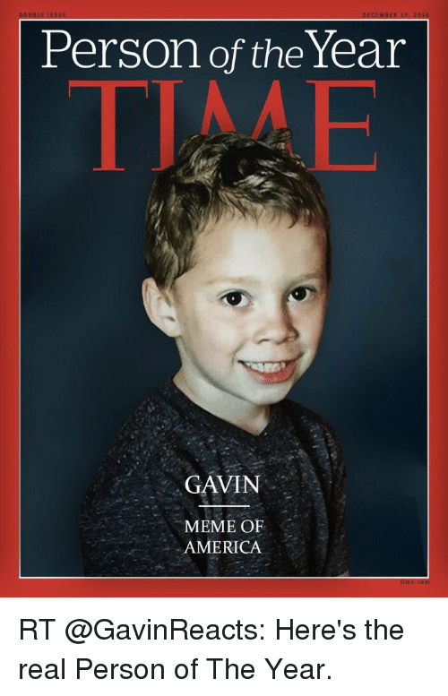 Funniest Meme Of The Year : Ecember double is person of the year gavin meme