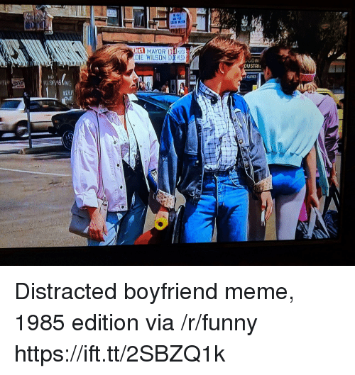 Boyfriend Meme: eCt  DUSTRI  NO  KEEP  UT Distracted boyfriend meme, 1985 edition via /r/funny https://ift.tt/2SBZQ1k