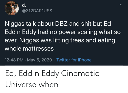 Ed, Edd n Eddy: Ed, Edd n Eddy Cinematic Universe when