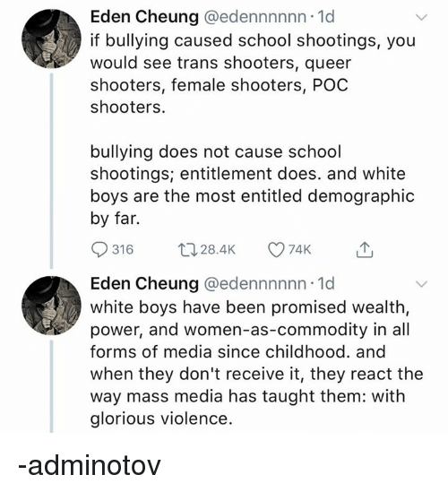 Eden Cheung If Bullying Caused School Shootings You Would