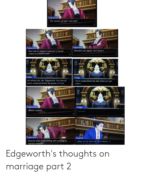 Marriage: Edgeworth's thoughts on marriage part 2