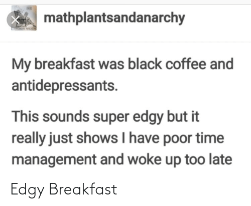 Edgy: Edgy Breakfast