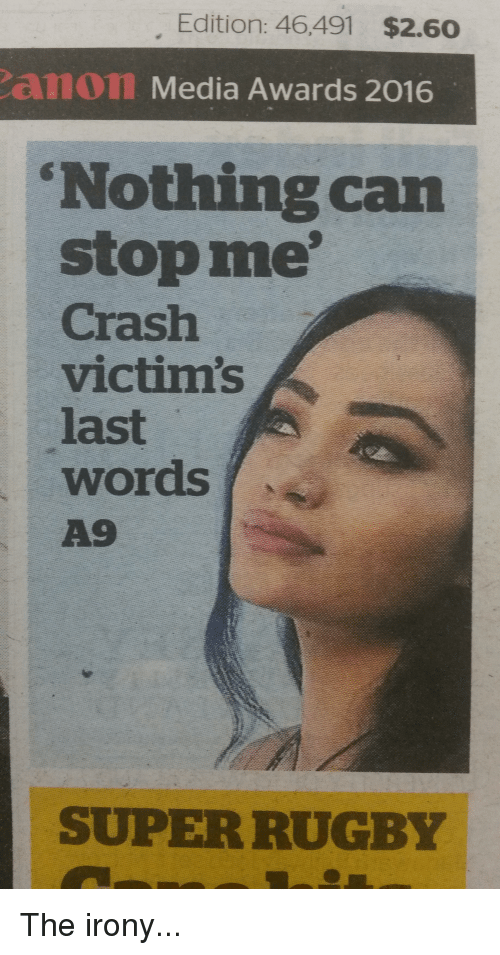 """Super Rugby: Edition: 46,491 $2.60  am on Media Awards 2016  """"Nothing can  stop me'  Crash  victims  words  A9  SUPER RUGBY The irony..."""
