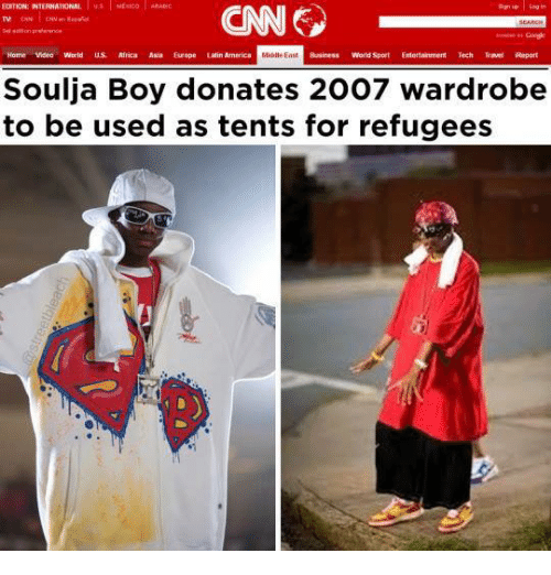 Africa, America, and Dank: EDITION: INTERNATIONAL  CNN  Home Video World  us .Africa Asia Europe Latin America  Middle EasE  World Sport  Entertainment  Soulja Boy donates 2007 wardrobe  to be used as tents for refugees