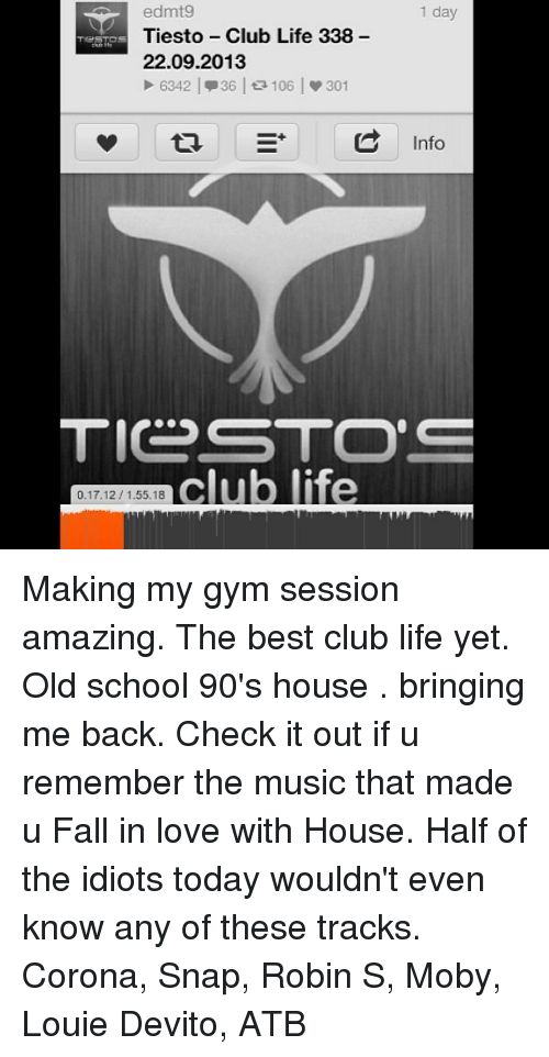 Edmt9 tiesto club life 338 22092013 1 day 6342 36 106 for Best old school house songs