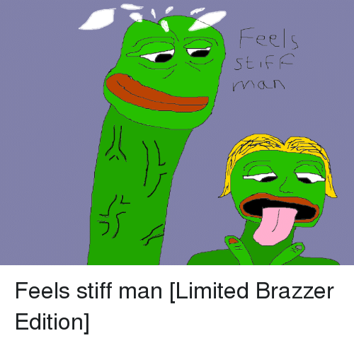 Pepe the Frog, Brazzers, and Limited: eel S Feels stiff man [Limited Brazzer Edition]