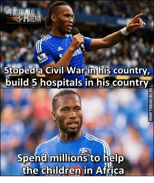 efy: EFI  Stoped a civil war in his  country.  build 5 hospitals in his country  Spend millions to help  the children in Africa
