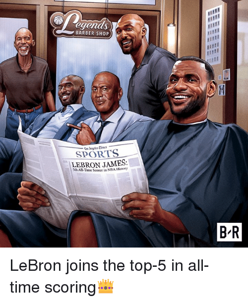Barber Shop: egends  BARBER SHOP  Cos Angeles Times  SPORTS  LEBRON JAMES:  5th All-Time Scorer in NBA History  B R LeBron joins the top-5 in all-time scoring👑