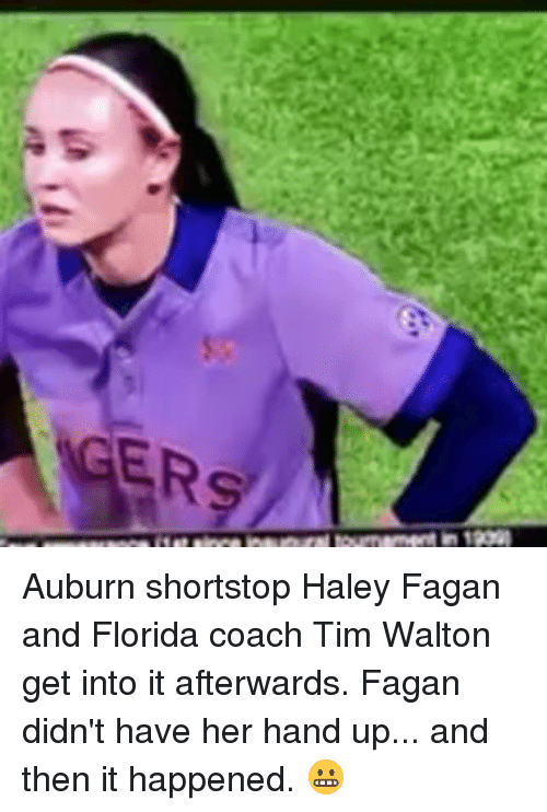Mlb, Auburn, and Florida: eGER9 Auburn shortstop Haley Fagan and Florida coach Tim Walton get into it afterwards. Fagan didn't have her hand up... and then it happened. 😬