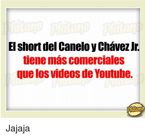 Videos, youtube.com, and Ios: EI short del Canelo y Chavez Jr.  tiene mas comerciales  que IOS VideoS de Youtube.  platano Jajaja