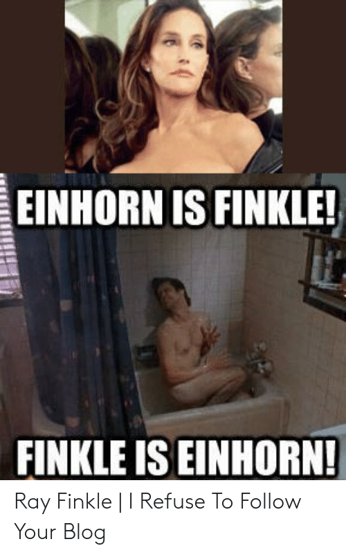Einhorn Is Finkle: EINHORN IS FINKLE!  FINKLE IS EINHORN Ray Finkle | I Refuse To Follow Your Blog