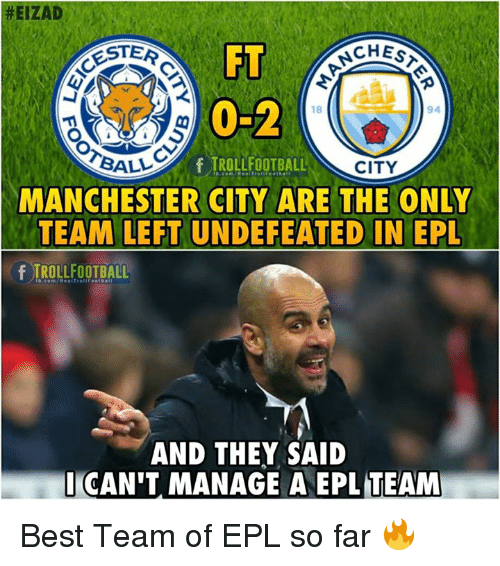 25 Best Memes About Epl: 25+ Best Memes About Undefeated