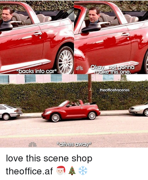 Af, Love, and Memes: eks into car*  einis one  fficetvscenes  drives away love this scene shop ➵ theoffice.af 🎅🏻🎄❄️