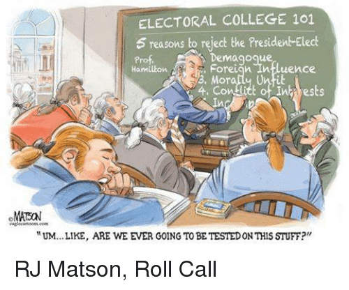 ELECTORAL COLLEGE 101 5 Reasons to Reject the Presiden ...
