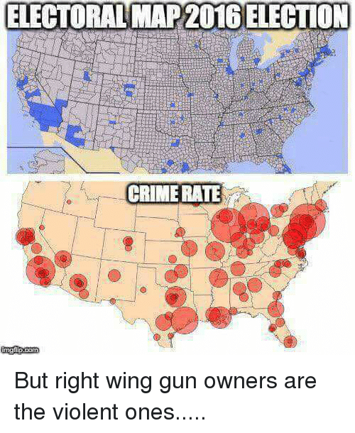 Guns Memes And Maps Electoral Map 2016 Election Crimerate But Right Wing Gun