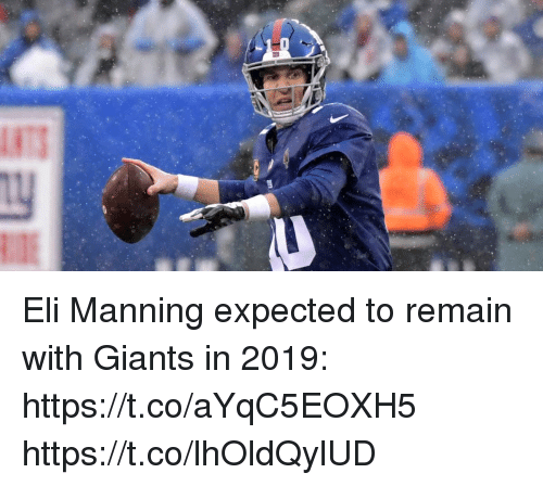 Eli Manning: Eli Manning expected to remain with Giants in 2019: https://t.co/aYqC5EOXH5 https://t.co/lhOldQylUD
