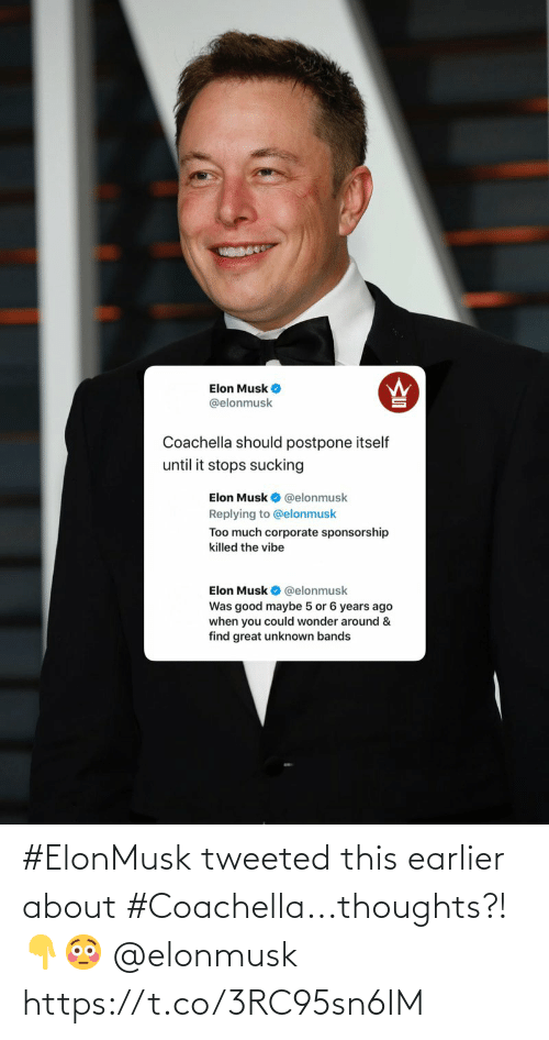 Elonmusk: #ElonMusk tweeted this earlier about #Coachella...thoughts?!👇😳 @elonmusk https://t.co/3RC95sn6IM