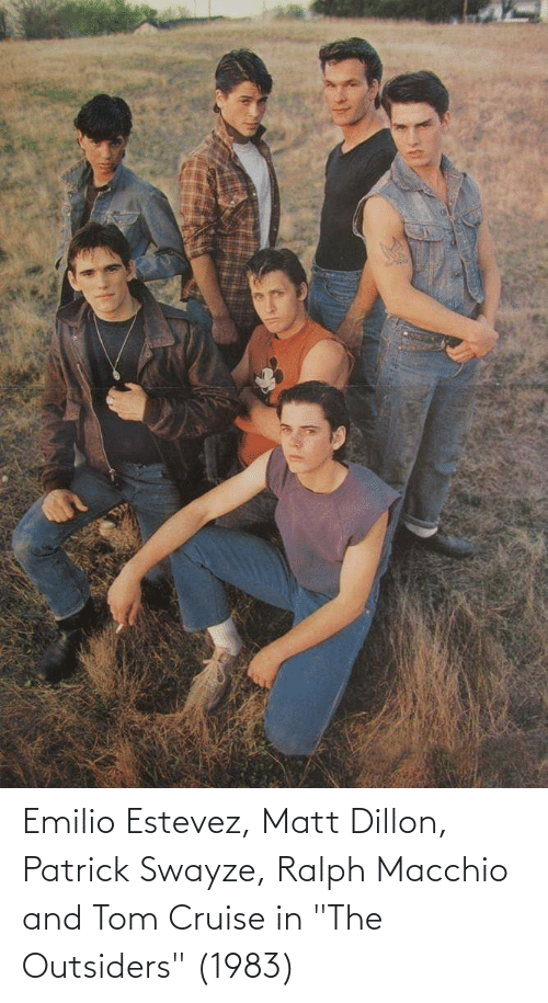"Tom Cruise: Emilio Estevez, Matt Dillon, Patrick Swayze, Ralph Macchio and Tom Cruise in ""The Outsiders"" (1983)"