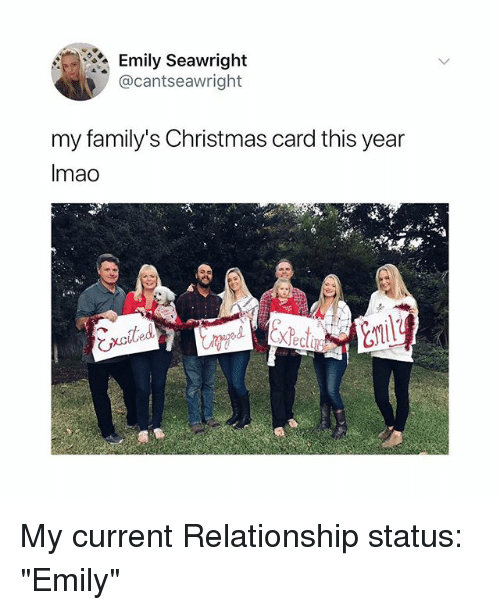 """christmas-card: Emily Seawright  @cantseawright  my family's Christmas card this year  Imao  び My current Relationship status: """"Emily"""""""