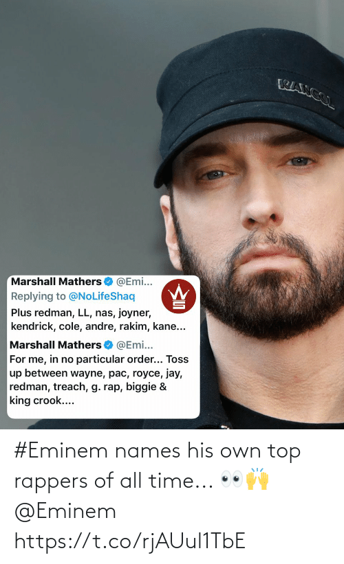 All Time: #Eminem names his own top rappers of all time... 👀🙌 @Eminem https://t.co/rjAUul1TbE