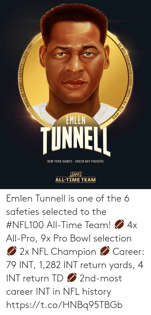 green bay: EMLEN  TUNNELL  NEW YORK GIANTS · GREEN BAY PACKERS  ALL-TIME TEAM  4x ALL-PRO  2x NFL CHAMPION (1956, 1961) • 4,  HALL OF FAME SAFETY 1948-1961 Emlen Tunnell is one of the 6 safeties selected to the #NFL100 All-Time Team!  🏈 4x All-Pro, 9x Pro Bowl selection 🏈 2x NFL Champion 🏈 Career: 79 INT, 1,282 INT return yards, 4 INT return TD 🏈 2nd-most career INT in NFL history https://t.co/HNBq95TBGb
