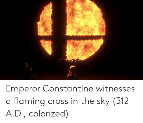 constantine: Emperor Constantine witnesses a flaming cross in the sky (312 A.D., colorized)