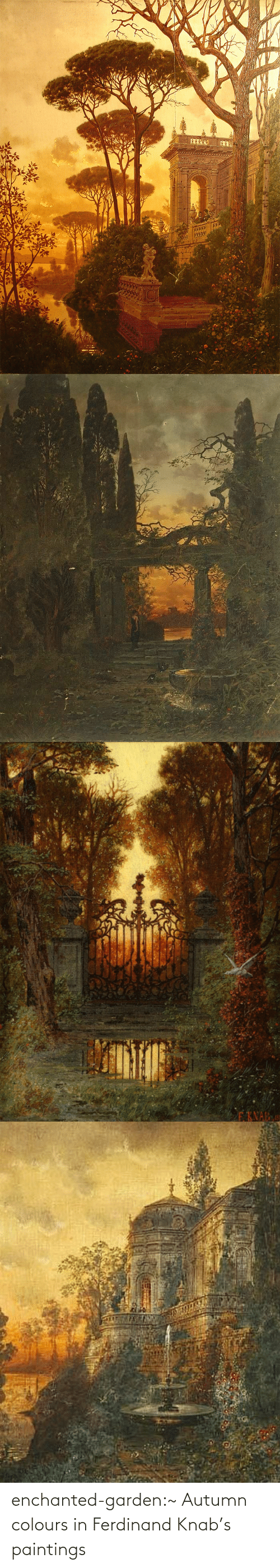 Paintings, Tumblr, and Blog: enchanted-garden:~ Autumn colours in Ferdinand Knab's paintings