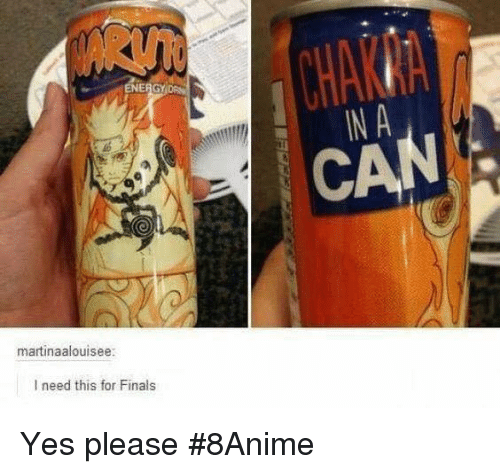 Energy, Finals, and Memes: ENERGY  martinaalouisee:  I need this for Finals  IN A Yes please  #8Anime