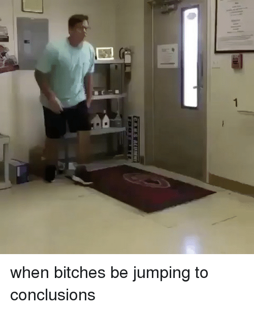 Alumni, Jumping, and Bitches: EnES ALUMNI when bitches be jumping to conclusions