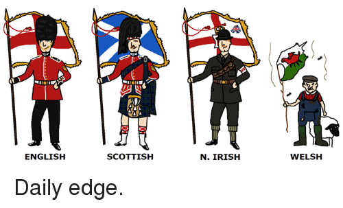 [Image: english-scottish-n-irish-welsh-daily-edge-1126980.png]