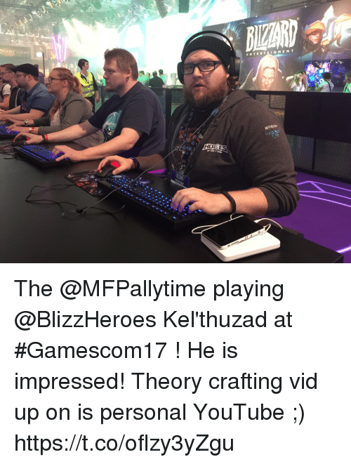 starcrafts: ENTERTAINMEN T  STARCRAFT  OF THE STORM The @MFPallytime playing @BlizzHeroes Kel'thuzad at #Gamescom17 ! He is impressed! Theory crafting vid up on is personal YouTube ;) https://t.co/oflzy3yZgu