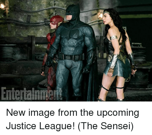 Memes, Image, and Justice: Entertainment New image from the upcoming Justice League! (The Sensei)
