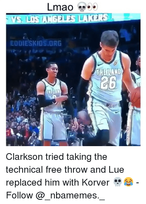 Korver: EODIESKIOS.ORG  26 Clarkson tried taking the technical free throw and Lue replaced him with Korver 💀😂 - Follow @_nbamemes._