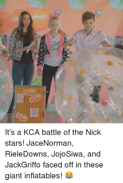 Memes, Giant, and Giants: eon  eno.CE It's a KCA battle of the Nick stars! JaceNorman, RieleDowns, JojoSiwa, and JackGriffo faced off in these giant inflatables! 😂