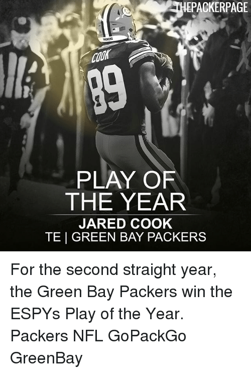 Greenbay: EPACKERPAGE  PLAY OF  THE YEAR  JARED COOK  TE | GREEN BAY PACKERS For the second straight year, the Green Bay Packers win the ESPYs Play of the Year. Packers NFL GoPackGo GreenBay
