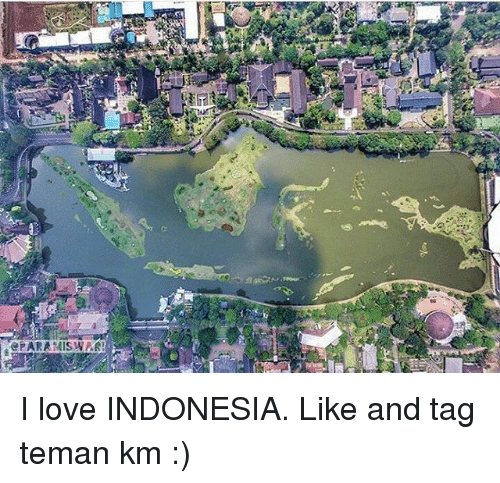 Love, Indonesia, and Tagged: ePARA MISWAREI love INDONESIA. Like and ...