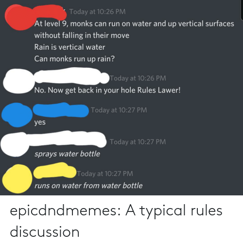 discussion: epicdndmemes:  A typical rules discussion